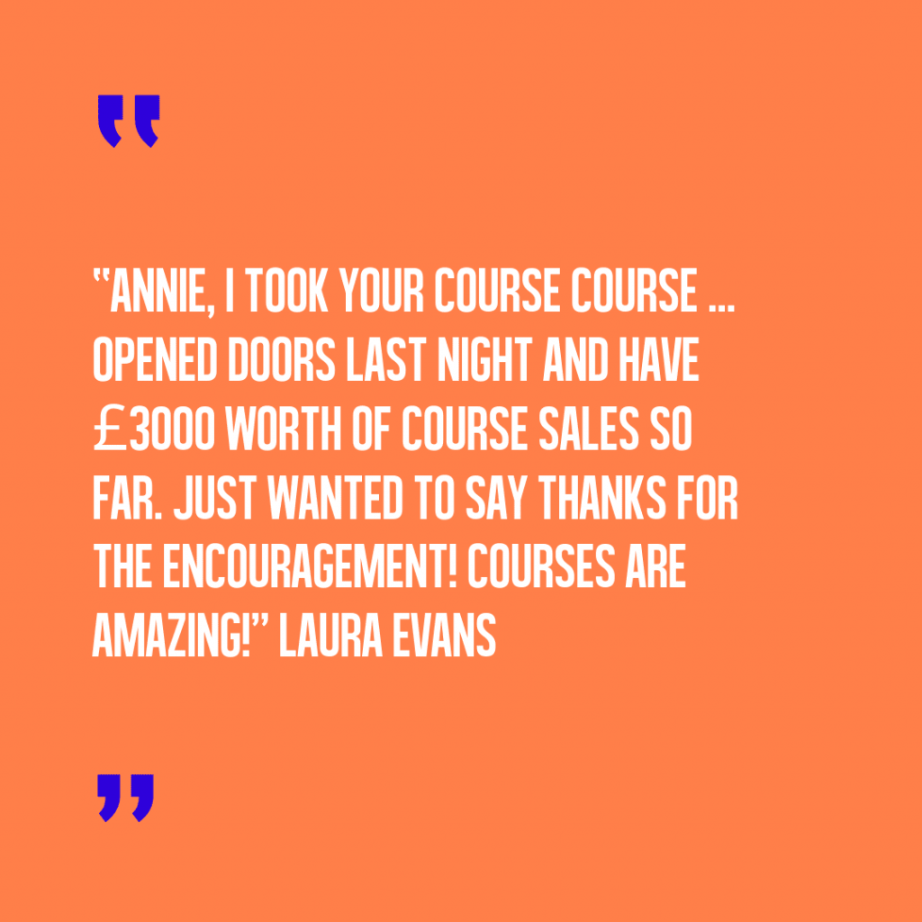 When a woman makes £7000 in two days after taking your online course